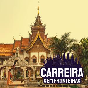 Professor de Idiomas em Chiang Mai, Tailândia – Carreira sem Fronteiras #13
