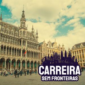 Consultor de Direitos Humanos para a União Europeia em Bruxelas, Bélgica – Carreira sem Fronteiras #24