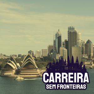 Desenvolvedor em Sydney, Austrália – Carreira sem Fronteiras #25
