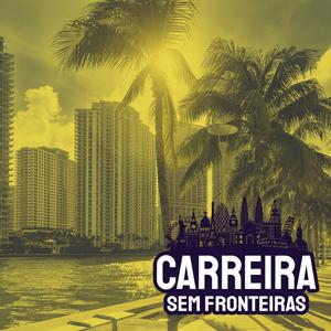 Empreendedor e Investidor em Miami, Estados Unidos – Carreira sem Fronteiras #38
